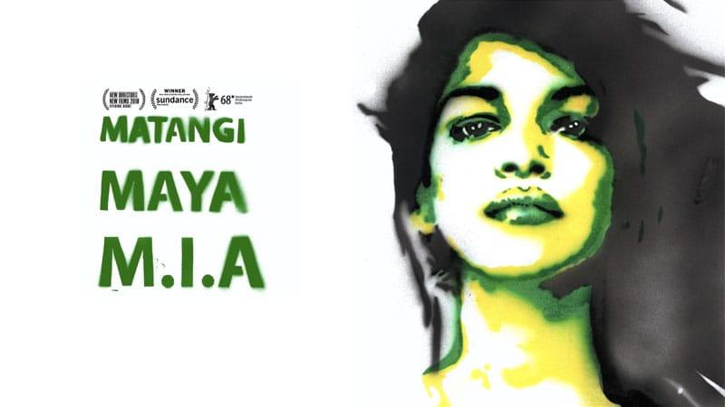 Wednesday 14.11.18 – 8pm: MATANGI / MAYA / M.I.A. | Preview Screening