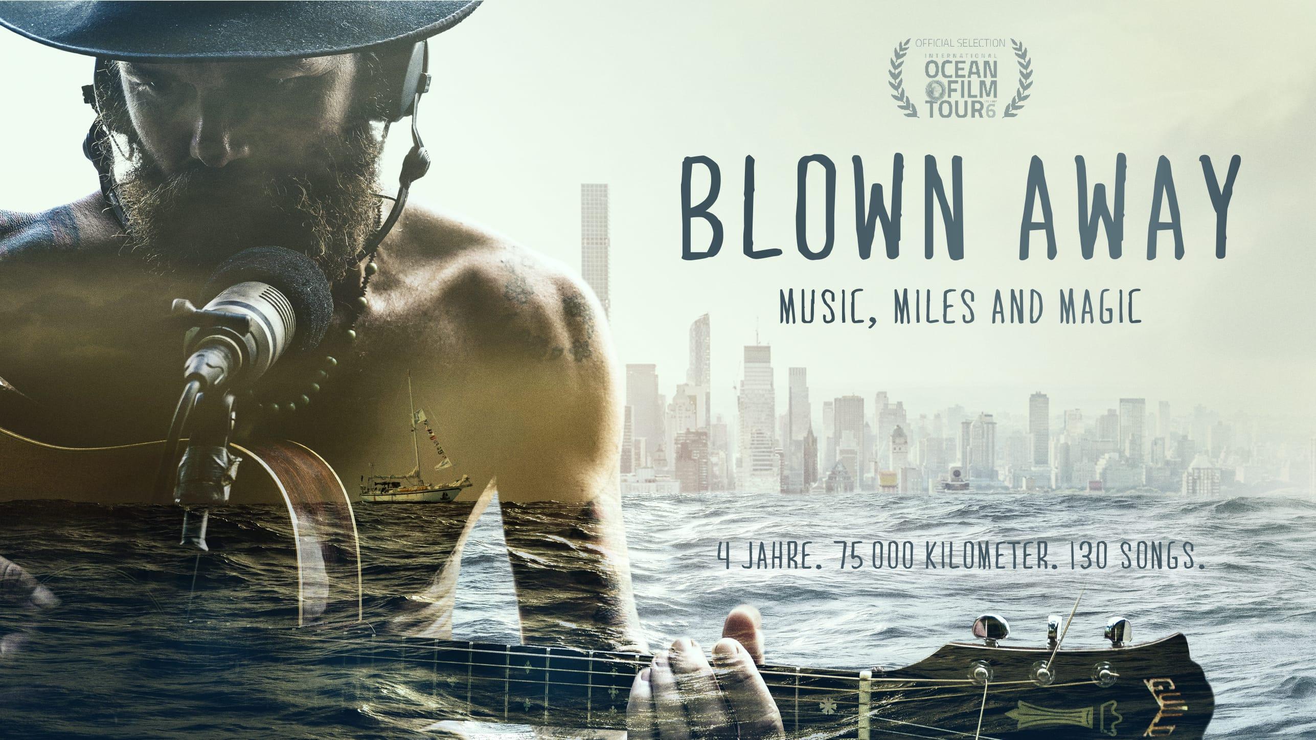 Monday 30.09.19 – 8:30pm: Blown Away   Screening + Live Music Performance