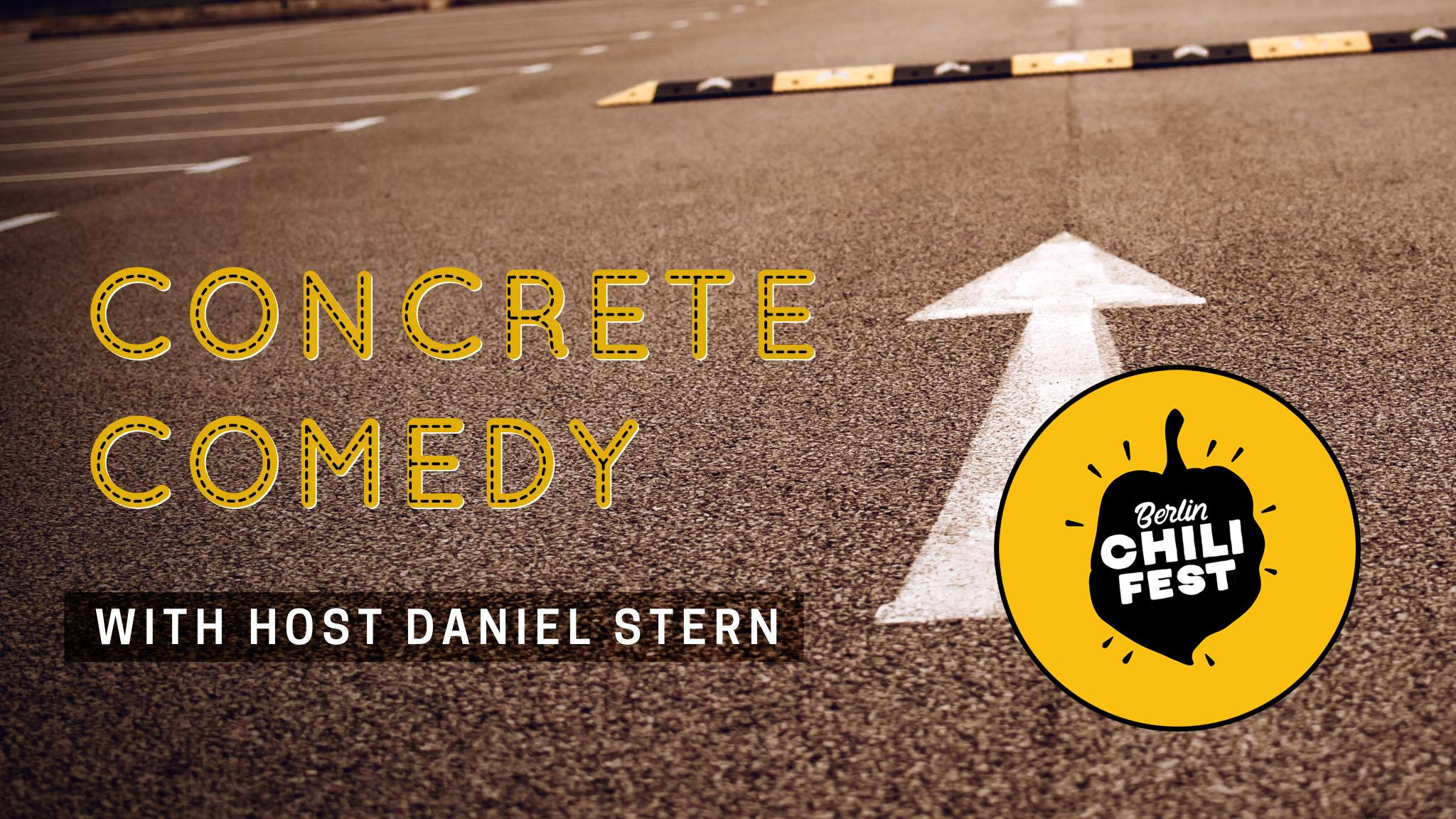 Berlin Chili Fest // Concrete Comedy with Dan Stern